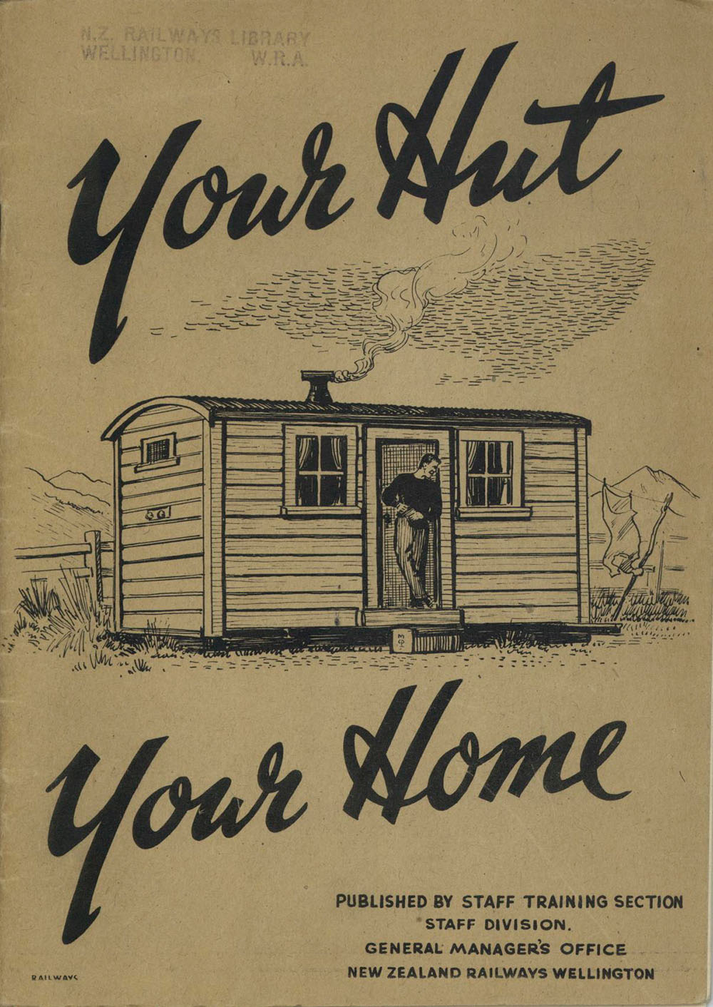 Cover from 'Your Hut - Your Home', Railways Booklet