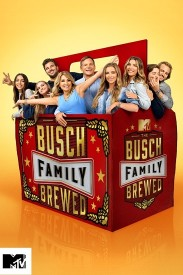 The Busch Family Brewed Poster