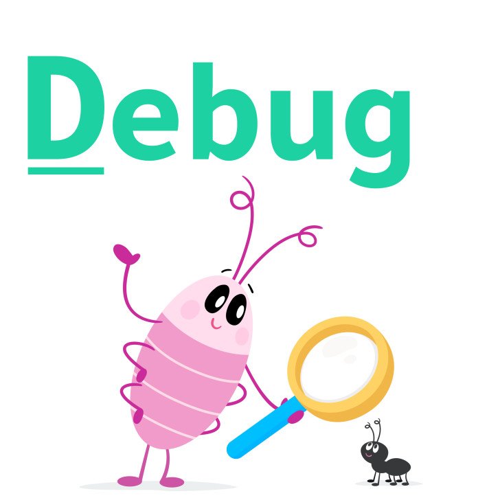 To debug is to find and fix errors (bugs) in your code!
