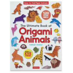 Ultimate Book of Origami Animals - Book Cover