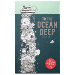 To the Ocean Deep - Coloring Book