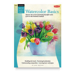 How to Draw and Paint Series: Watercolor Basics