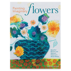 Painting Imaginary Flowers