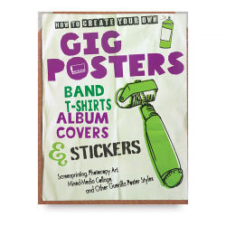 Create Your Own Gig Posters - Paperback