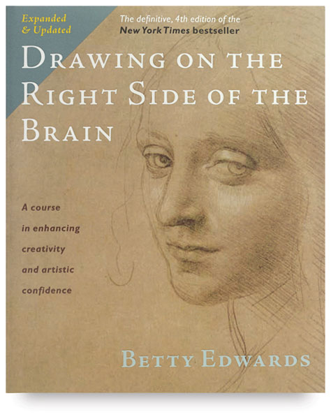 Drawing on the Right Side of the Brain, 4th Edition - Paperback