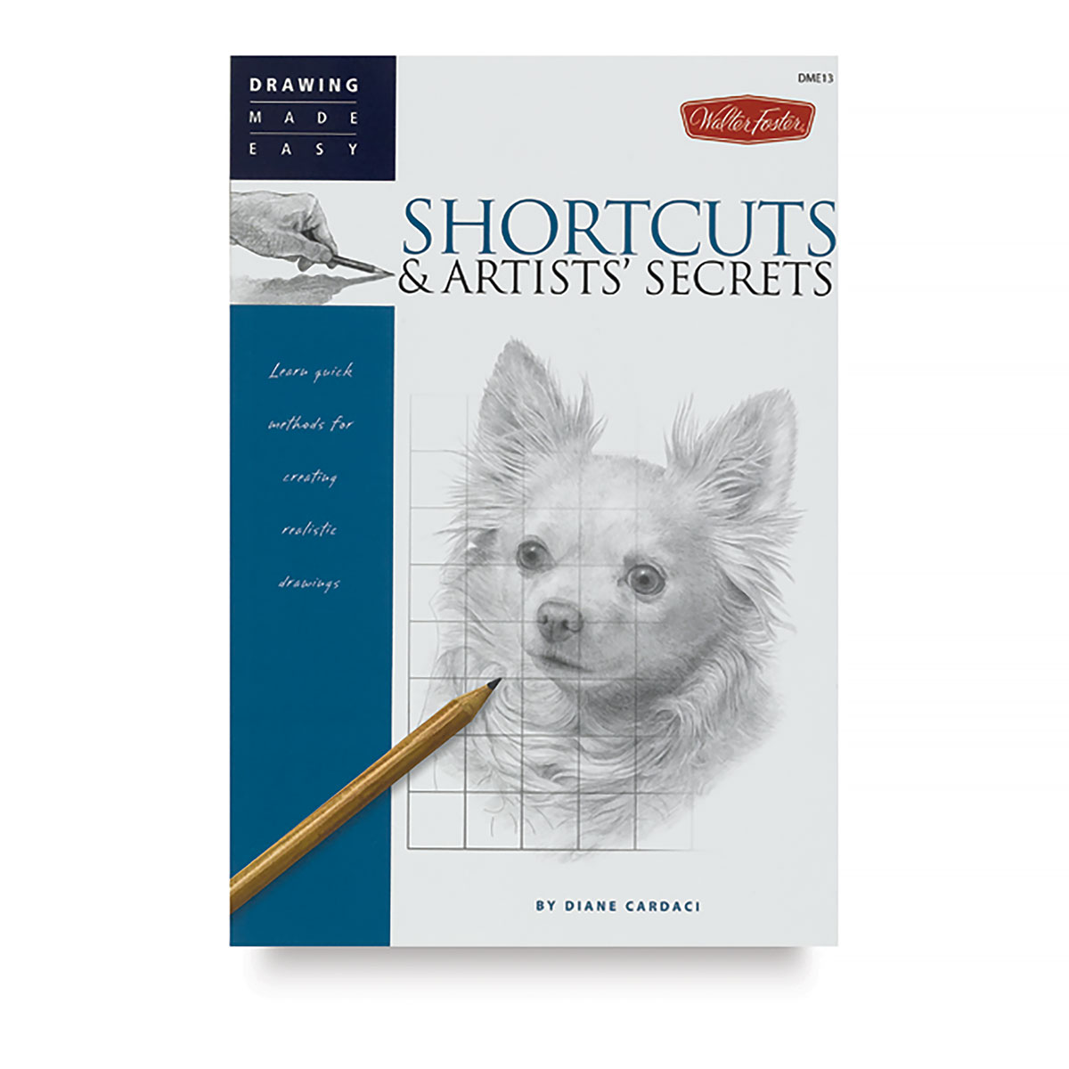 Walter Foster Drawing Made Easy: Shortcuts & Artists' Secrets