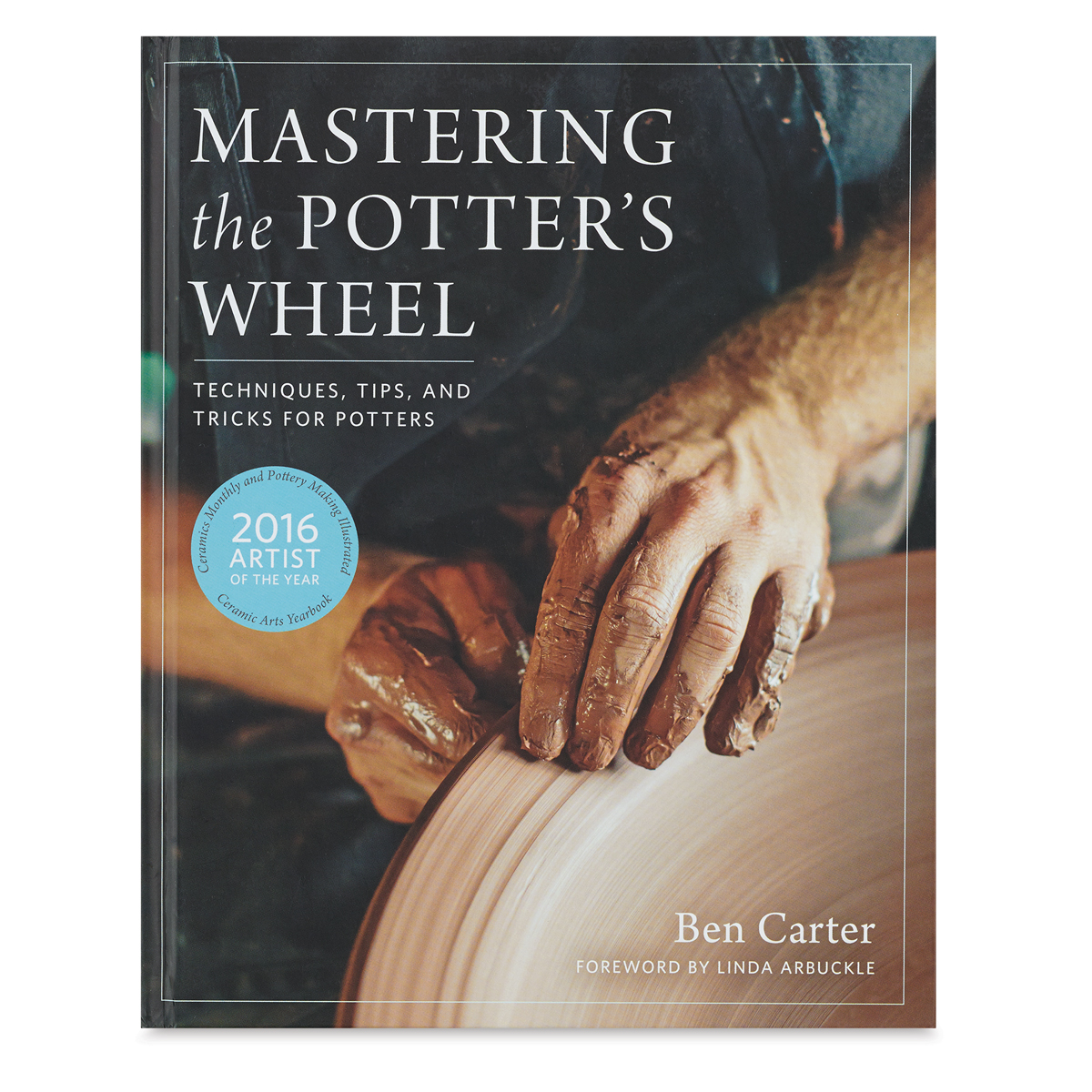 Mastering the Potters Wheel - Hardcover