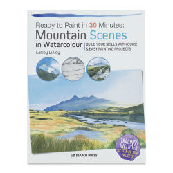 Ready to Paint in 30 Minutes: Mountain Scenes in Watercolour, Book Cover