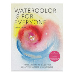 Watercolor Is for Everyone, Book Cover