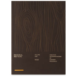 Material Matters Volume One: Wood