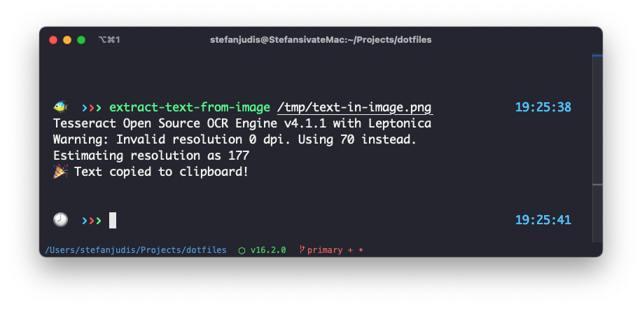 Terminal output: extract-text-from-image /tmp/text-in-image.png / Tesseract Open Source OCR Engine v4.1.1 with Leptonica Warning: Invalid resolution 0 dpi. Using 70 instead. Estimating resolution as 177 🎉 Text copied to clipboard!