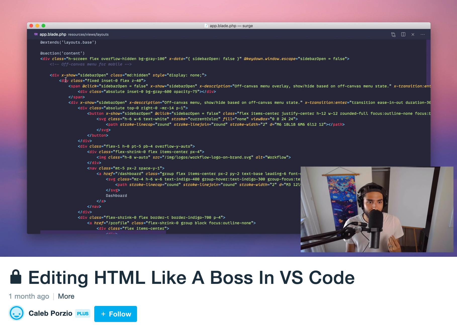 """Editing HTML Like A Boss In VS Code"" on Vimeo showing a code editor and caleb's webcam view"