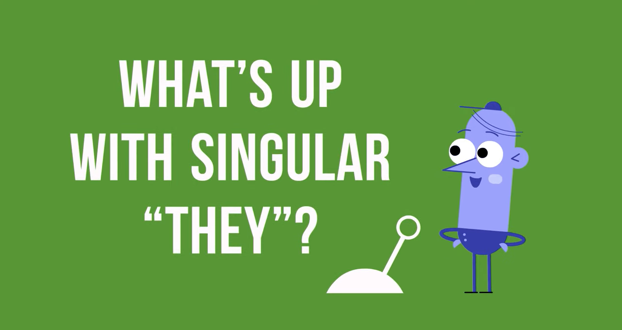 """What's up with singular """"they""""?"""