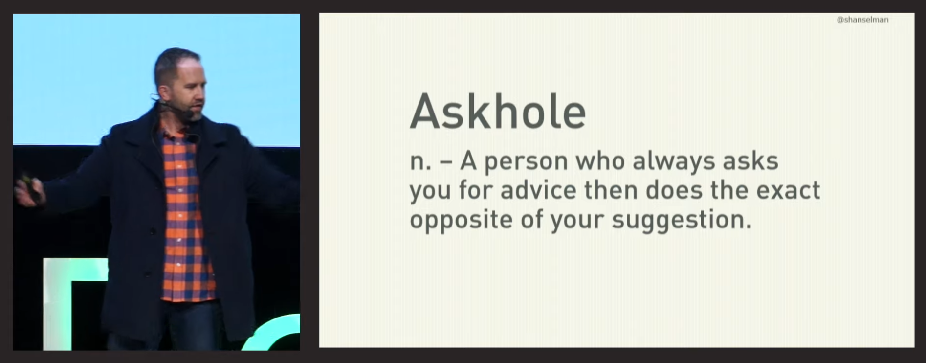 Scott Handelmann on stage with the definition of an askhole: A person who always asks you for advice and then does the opposite of your suggestion