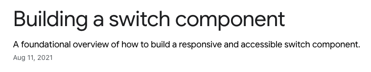 Building a switch component – A foundational overview of how to build a responsive and accessible switch component.