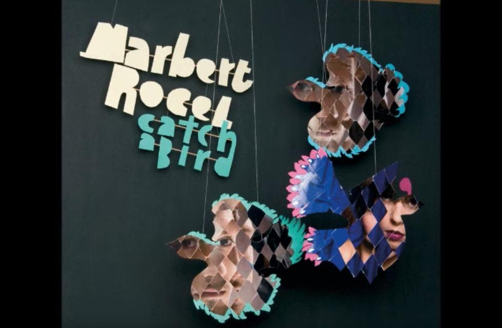 Marbert Rocel - Catch a bird cover