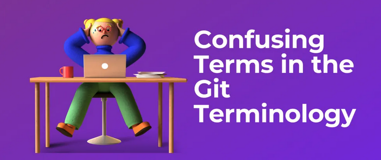 Confusing terms in the git terminology