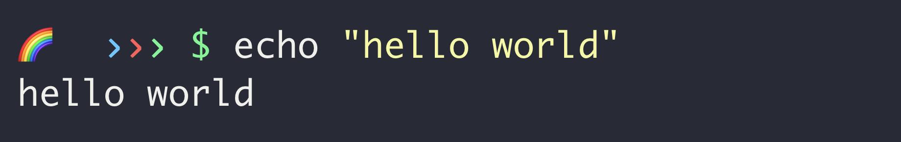 "Terminal command: $ echo ""hello world"""