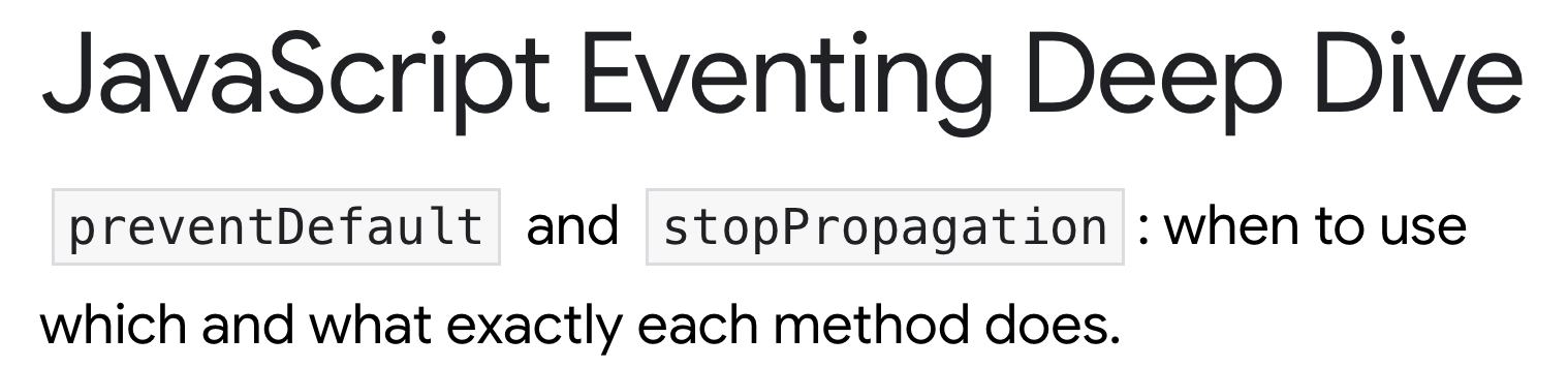 JavaScript Eventing Deep Dive – preventDefault and stopPropagation: when to use which and what exactly each method does.