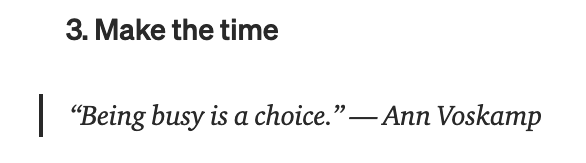 """Make the time: """"Being busy is a choice"""" – Ann Voskamp"""