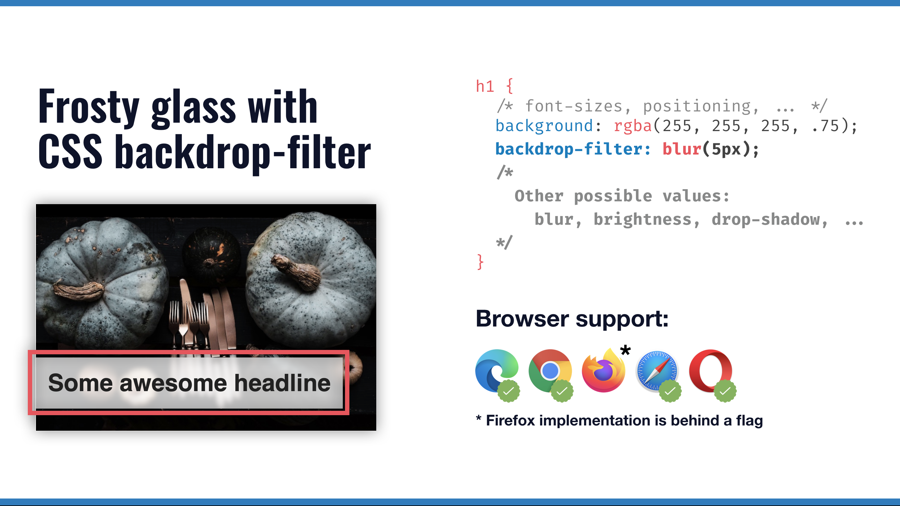 Developer sheet showing browser support of backdrop-filter, only firefox is missing. Additionally, it shows a frosty glass effect and the css to achieve it.