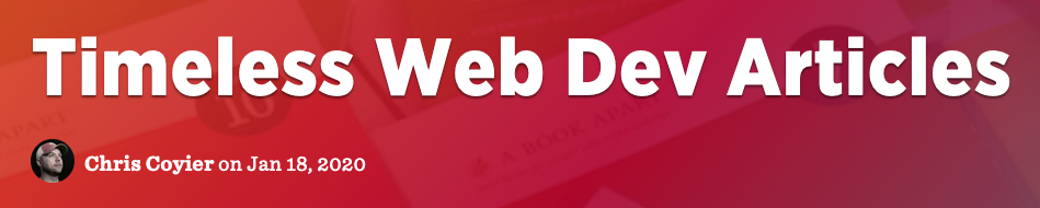 Timeless Web Dev Articles
