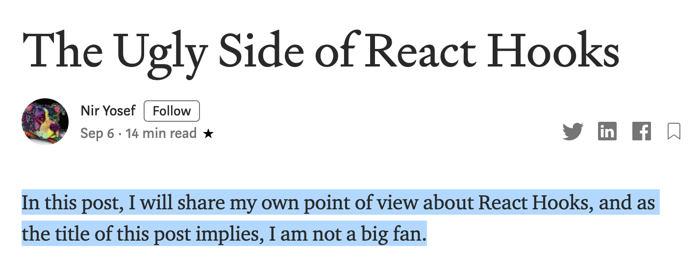 "Paragraph screenshot of ""The ugly side of React Hooks"": ""In this post, I will share my own point of view about React Hooks, and as the title of this post implies, I am not a big fan."""