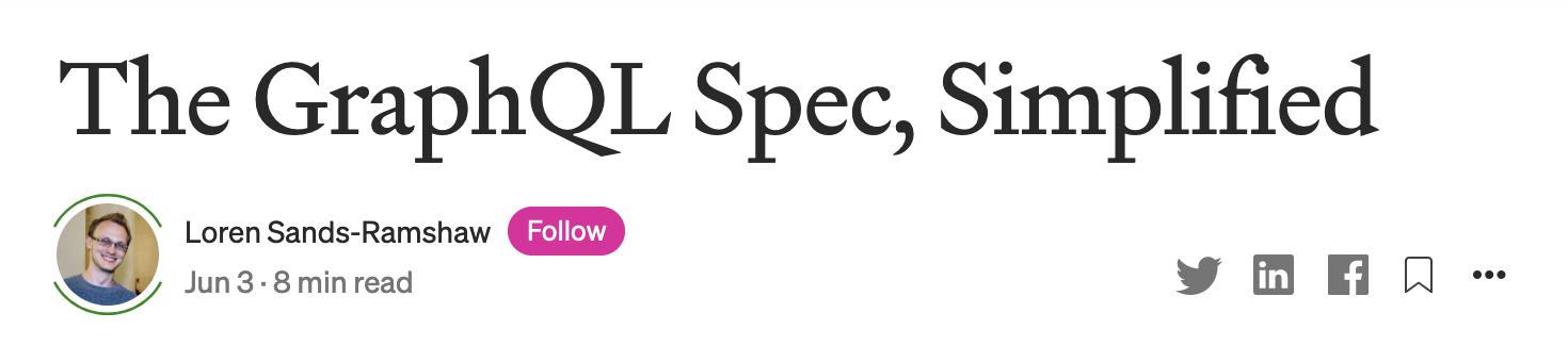 """The GraphQL Spec, Simplified"" by Loren Sands-Ramshaw"