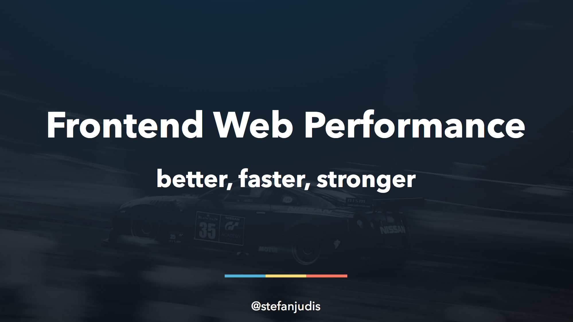 Frontend Web Performance – Better, Faster, Stronger
