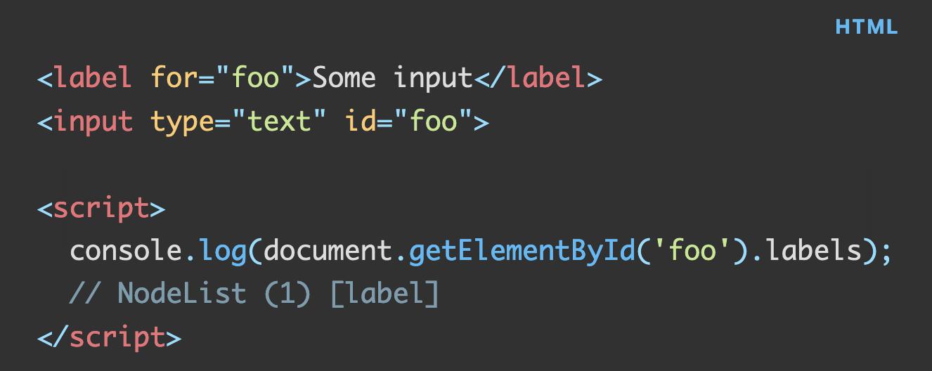 "JS code: ""console.log(document.getElementById('foo').labels);"" that returns connected labels"