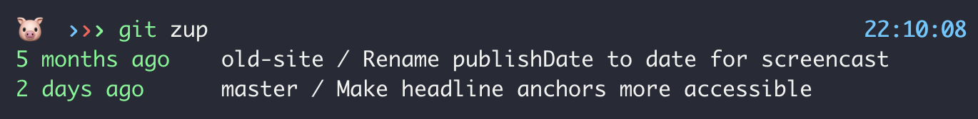 Output of `git zup` command showing available branches, the time ago and the last commit message