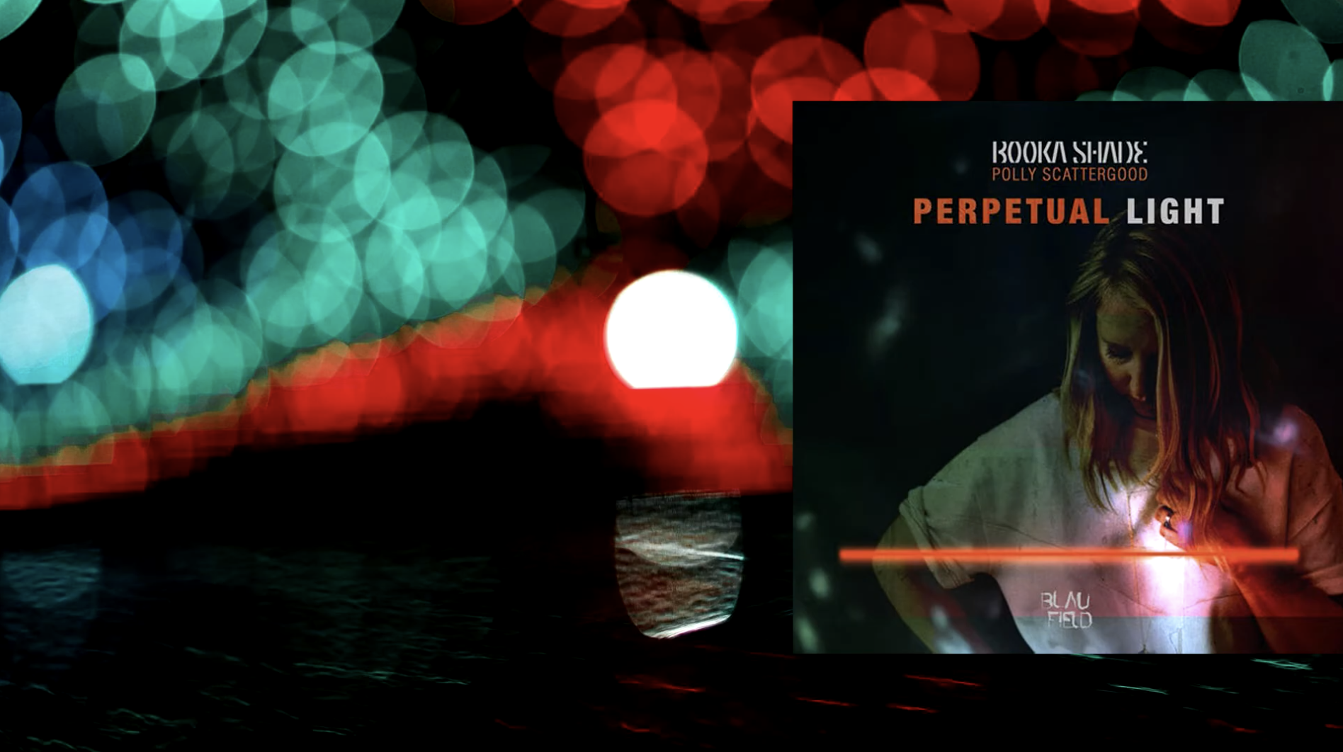 Cover: Booka Shade, Polly Scattergood - Perpetual Light (Original Mix)