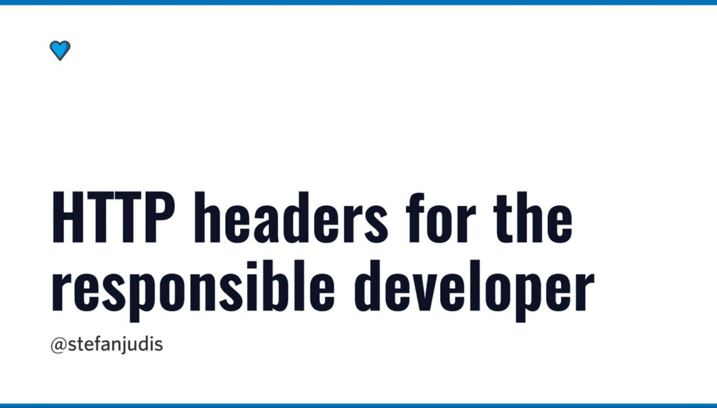HTTP headers for the responsible developer