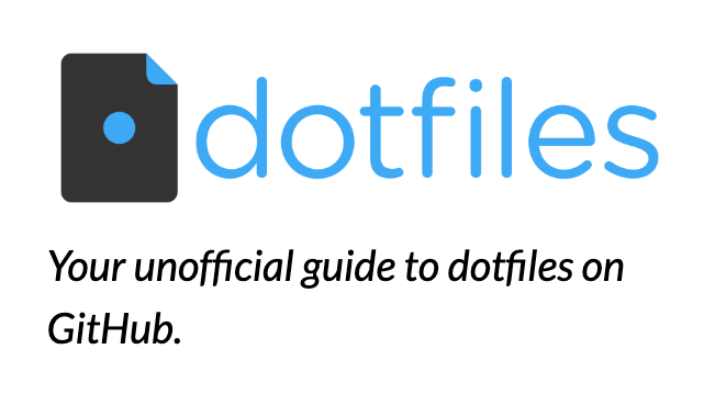 Your unofficial guide to dotfiles on GitHub.
