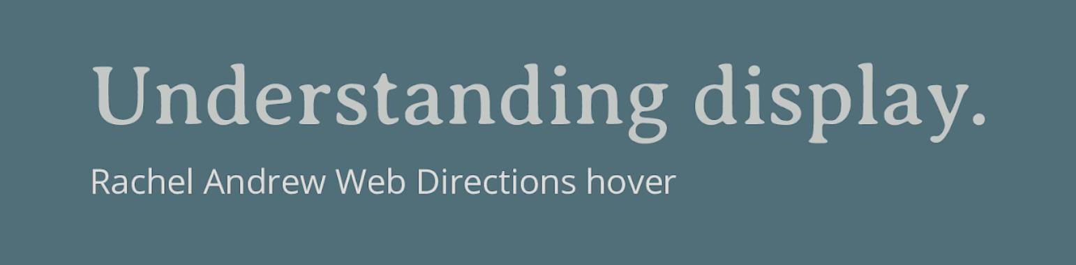 Understanding Display – Rachel Andrew