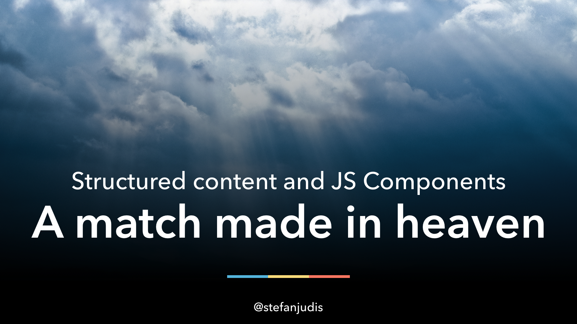 "Talk cover for ""Structured Content and JS Components"""