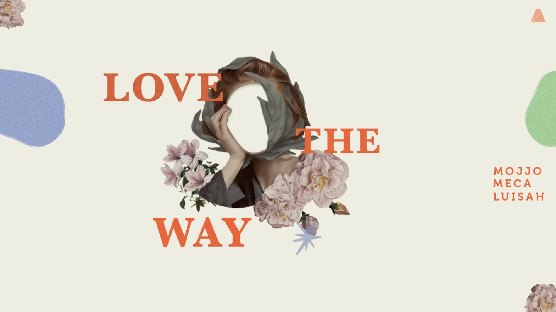 Cover: Mojjo, Meca, LUISAH - Love The Way