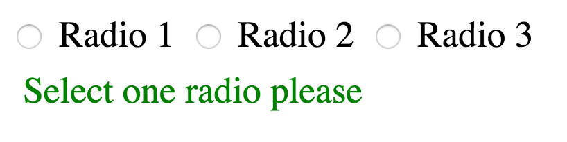 Radio buttons followed by a message showcasing the :indeterminate pseudo-class