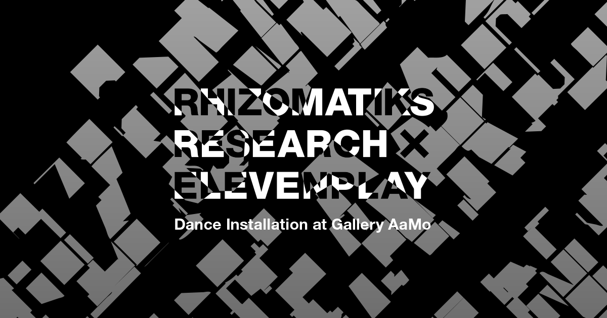 Rhizomatiks Research × ELEVENPLAY 「phosphere」