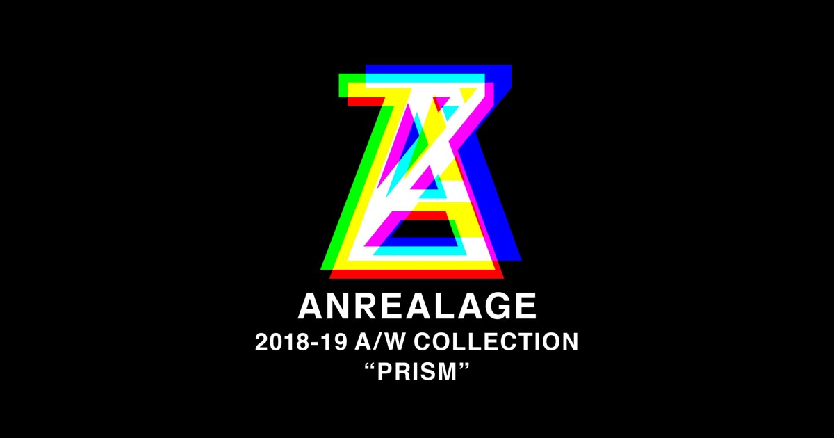ANREARAGE 2018-19 COLLECTION PRISM Official HPにて生中継