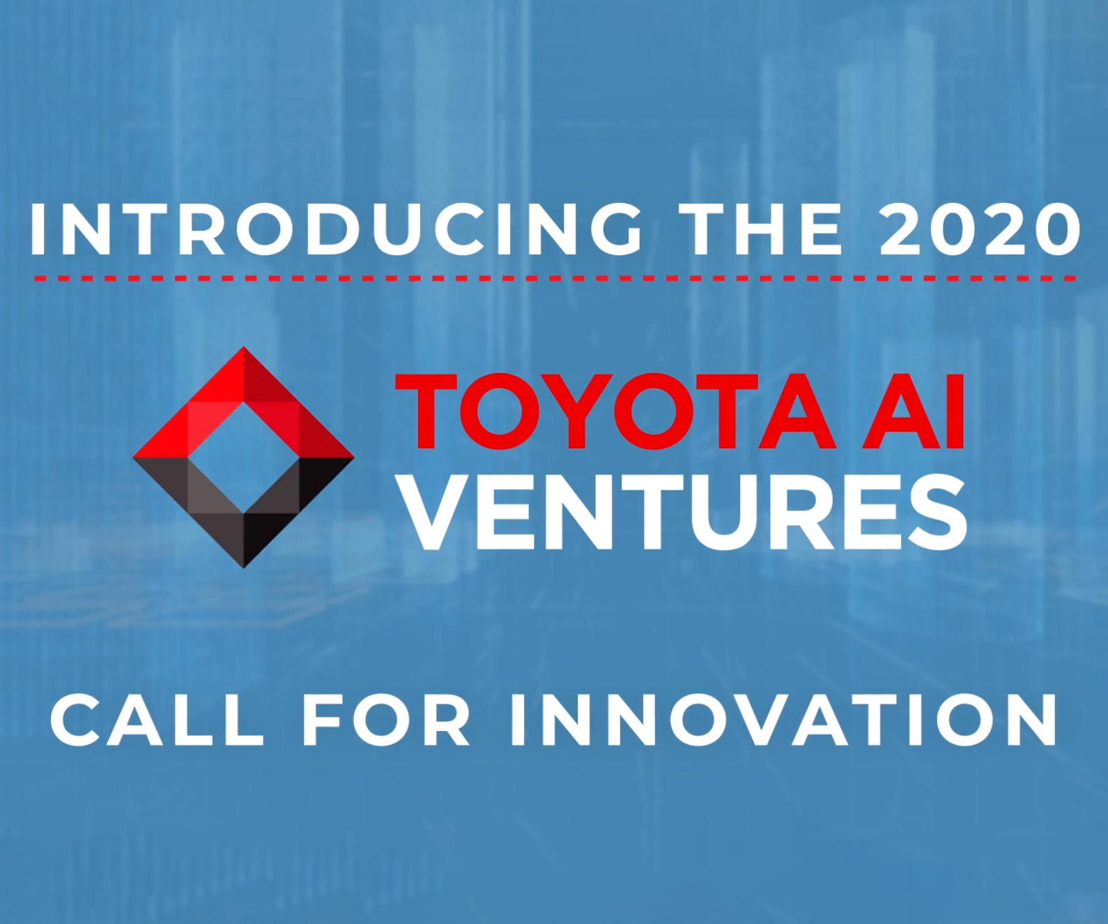 "Toyota AI Ventures Opens Smart and Connected Cities ""Call for Innovation"" at CES® 2020"