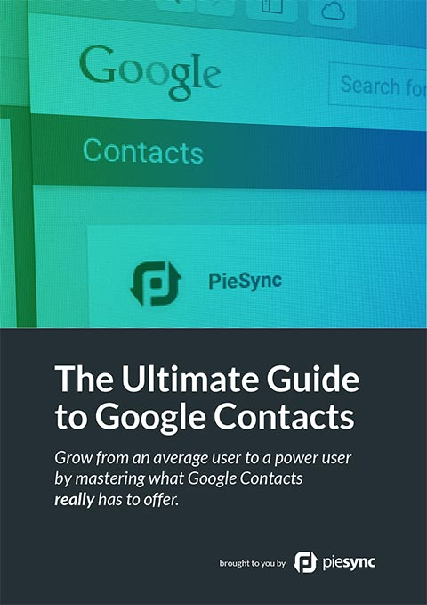 The Ultimate Guide to Google Contacts