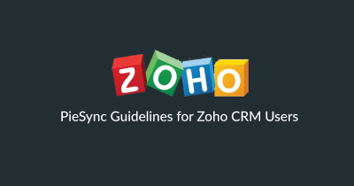 How to sync Zoho CRM with your app stack: a complete guide