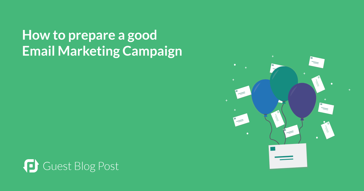 How-to-prepare-a-good-email-marketing-campaign