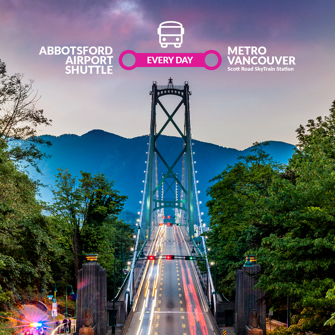 Swoop | a picture of the Stanley Park bridge in Vancouver with text highlighting the every day Abbotsford Airport Shuttle to Metro Vancouver Scott Road SkyTrain Station with Reliable Bus