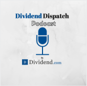 Dividend Dispatch Podcast