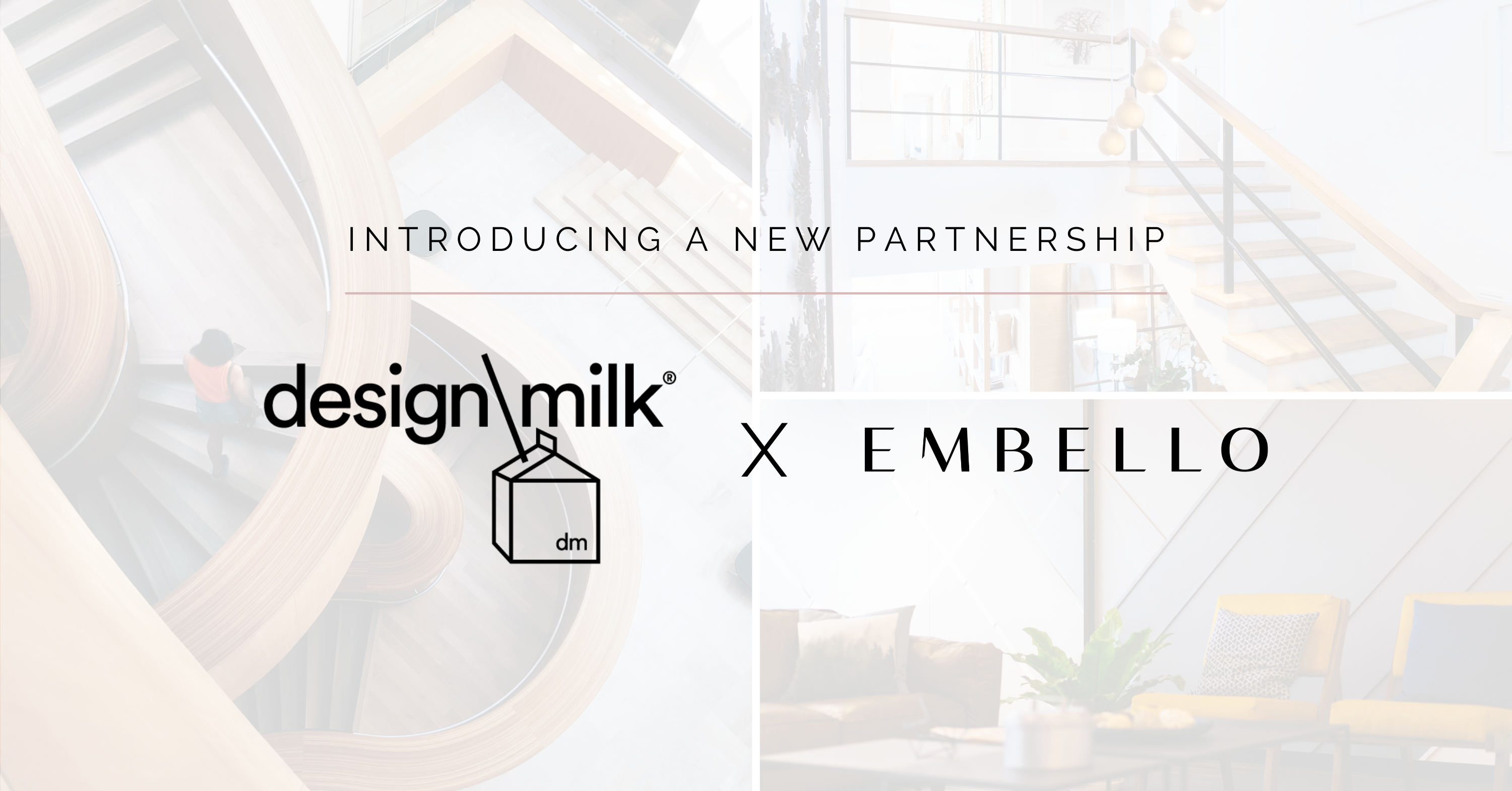 design milk partnership embello