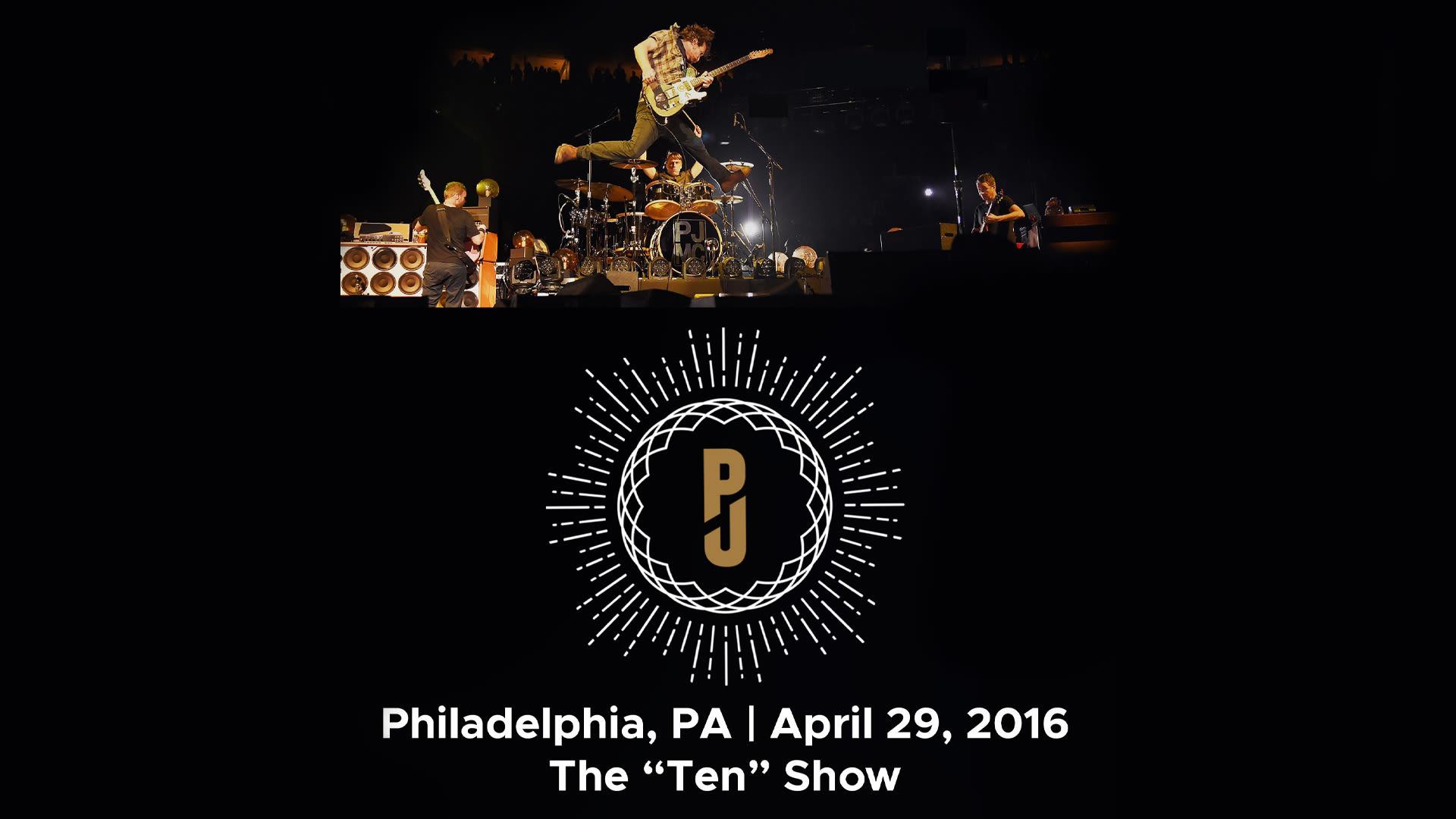 Pearl Jam - Live in Philadelphia April 29, 2016