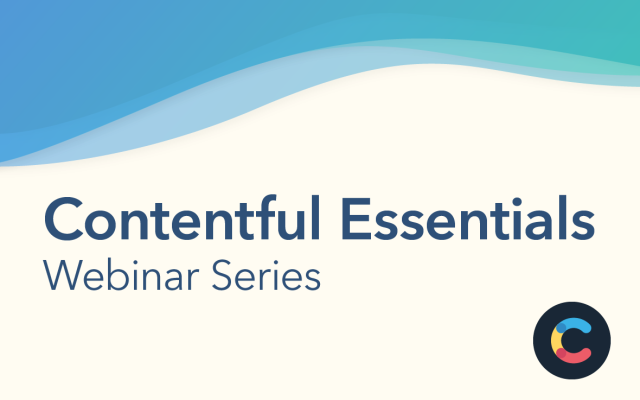 Contentful Essential Webinar Cover