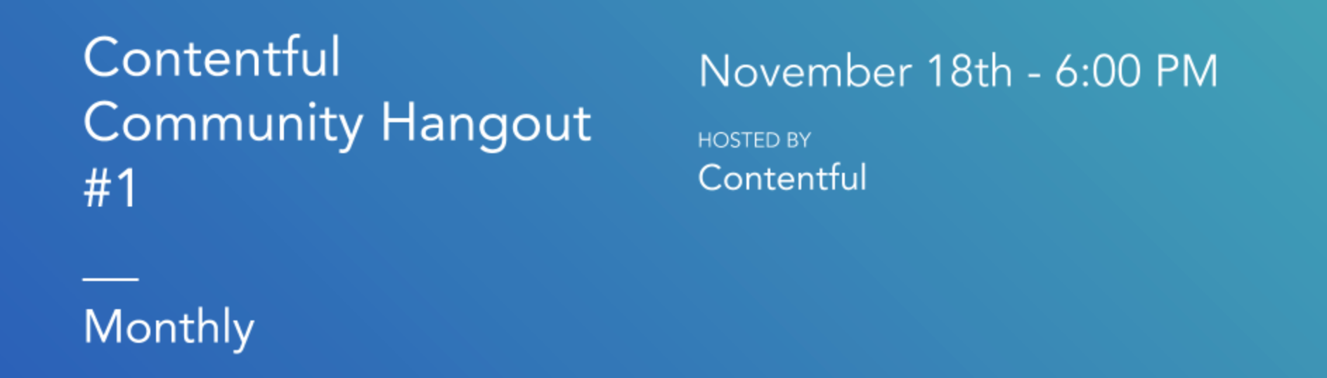 A banner announcing the Contentful community hangout on Novermber 18th at 6 PM